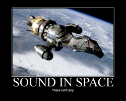 Sound in space -- there isn't any.