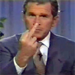George W. Bush wants you to know what he thinks of you.