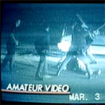 The Rodney King video.